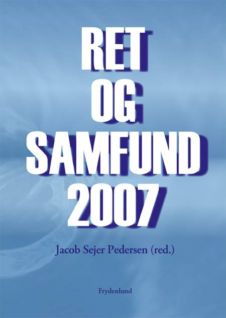 Ret og samfund 2007 af Jacob Sejer Pedersen