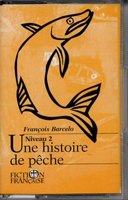 Fiction francaise. kass. kal af François Barcelo