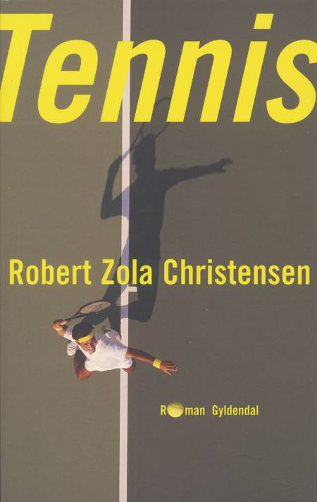 Tennis af Robert Zola Christensen