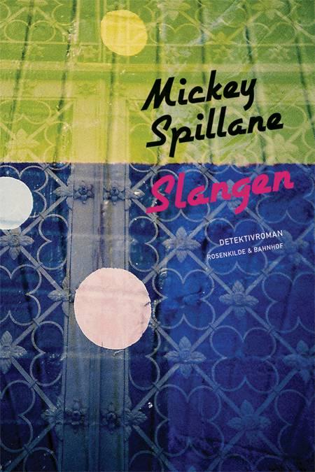 Slangen af Mickey Spillane
