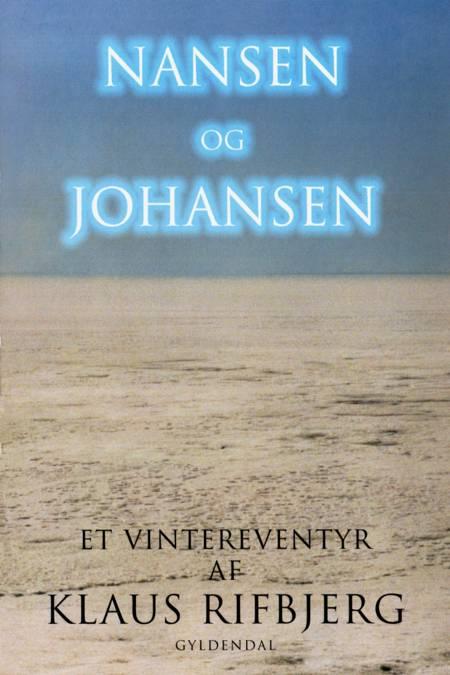 Nansen og Johansen af Klaus Rifbjerg