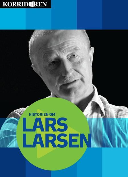 Historien om Lars Larsen af Anders Skotlander og Kristian Jørgensen