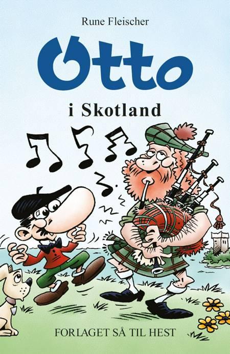 Otto i Skotland af Rune Fleischer