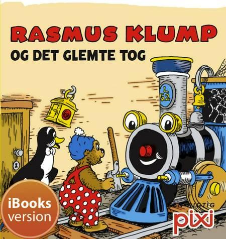 Rasmus Klump og det glemte tog af Per Sanderhage