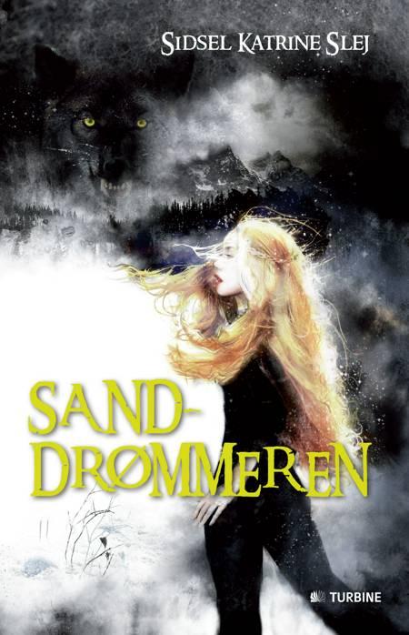 Sanddrømmeren af Sidsel Katrine Slej