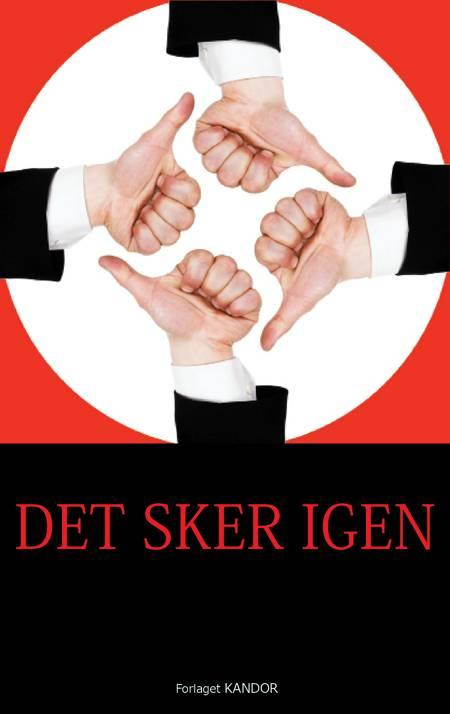 Det sker igen af Gudrun Østergaard, Nikolaj Højberg, A. Silvestri og Jonas Wilmann m.fl.