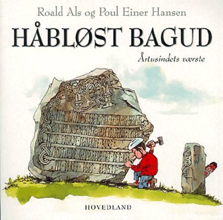 Håbløst bagud af Poul Einer Hansen, Roald Als og Roald Als og Poul Einer Hansen