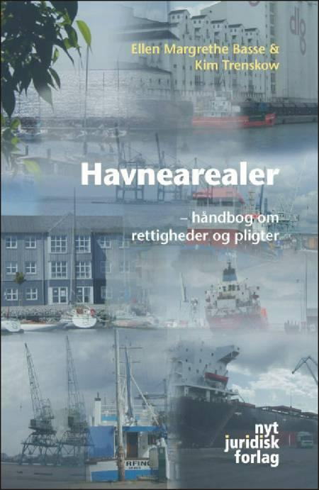 Havnearealer af Ellen Margrethe Basse og Kim Trenskow