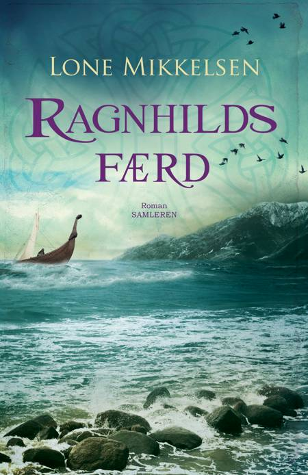 Ragnhilds færd af Lone Mikkelsen