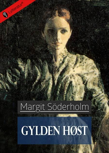 Gylden høst af Margit Söderholm