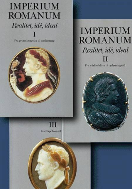 Imperium Romanum Fra grundlæggelse til undergang
