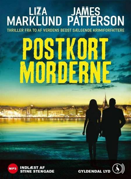 Postkortmorderne af Liza Marklund og James Patterson