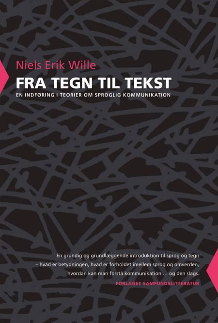 Fra tegn til tekst af Niels Erik Wille
