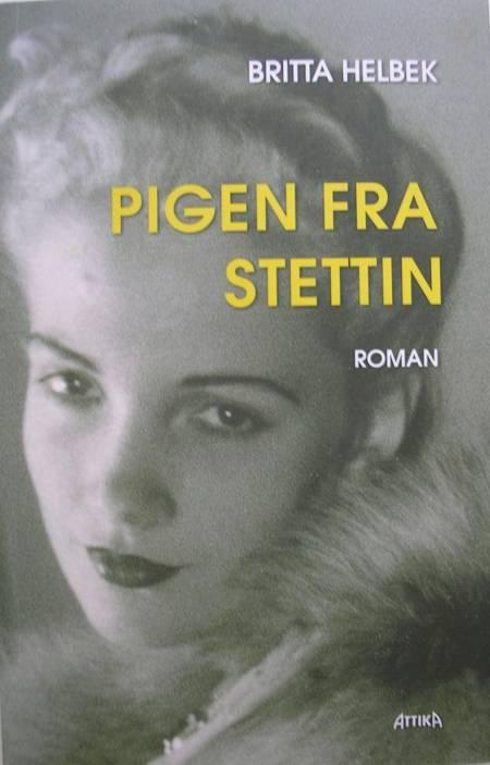 Pigen fra Stettin af Britta Helbek