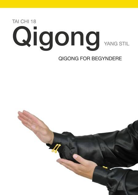 Tai Chi 18 Qigong af Torben Rif