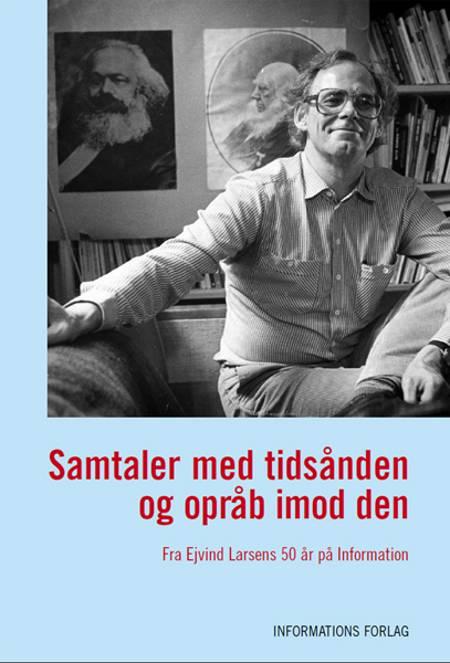 Samtaler med tidsånden og opråb imod den af Rune Lykkeberg og David Trads