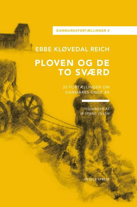 Ploven og de to sværd af Ebbe Kløvedal Reich