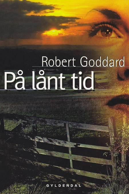 På lånt tid af Robert Goddard