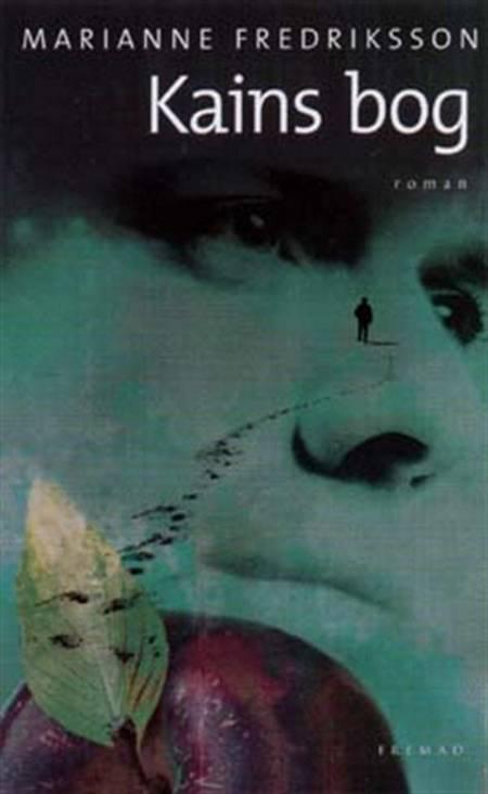 Kains bog af Marianne Fredriksson, marianne og Fredriksson