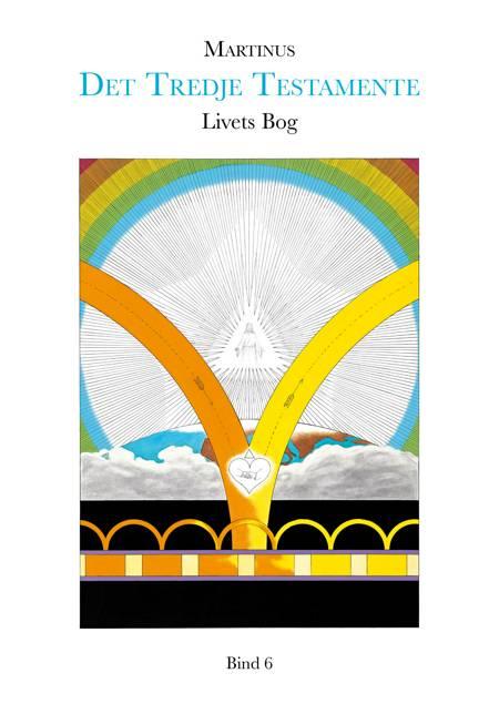 Livets Bog, bind 6 (Det Tredje Testamente) af Martinus