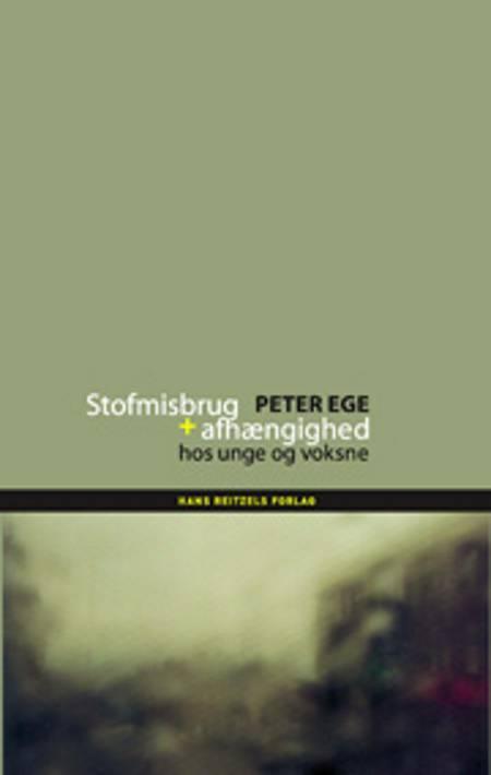 Stofmisbrug og afhængighed af Peter Ege