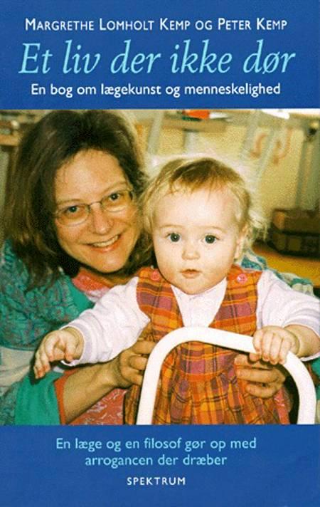 Et liv der ikke dør af Peter Kemp og Margrethe Lomholt Kemp