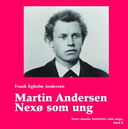 Martin Andersen Nexø som ung af Frank Egholm Andersen