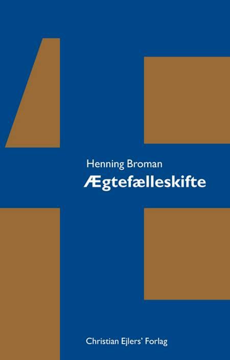 Ægtefælleskifte af Henning Broman