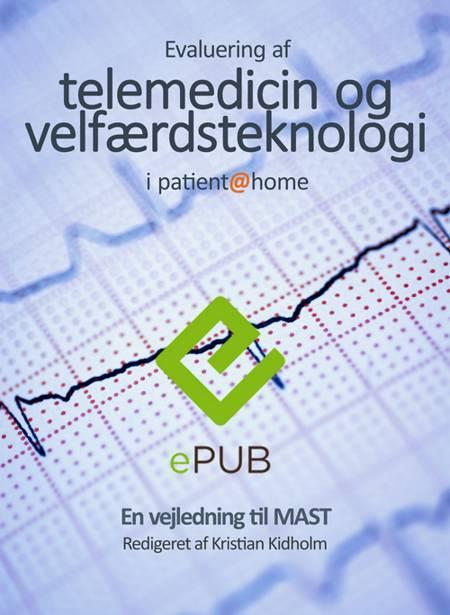 Evaluering af telemedicin og velfærdsteknologi i patient@home af Kristian Kidholm