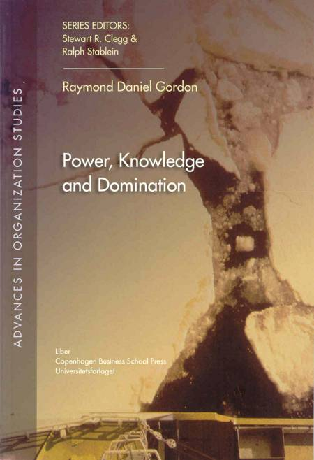 Power, knowledge and domination af Raymond Daniel Gordon