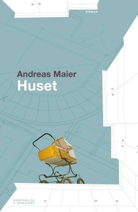 Huset af Andreas Maier
