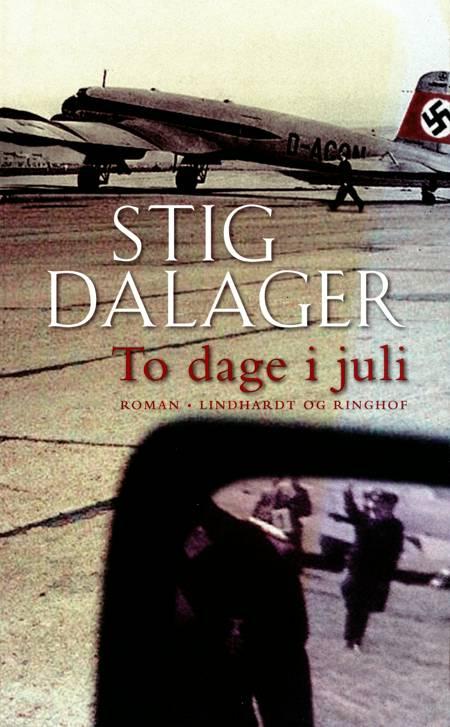 To dage i juli af Stig Dalager