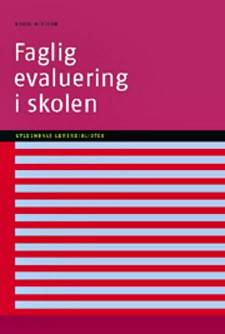 Faglig evaluering i skolen af Bodil Nielsen