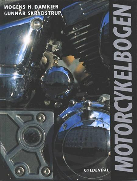 Motorcykelbogen af Mogens H. Damkier og Gunnar Skrydstrup