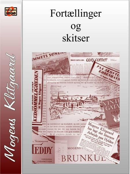 Fortællinger og skitser af Mogens Klitgaard