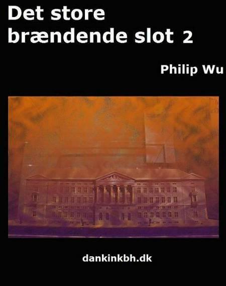 Det store brændende slot 2 af Philip Wu