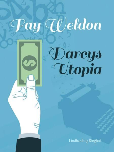 Darcys utopia af Fay Weldon