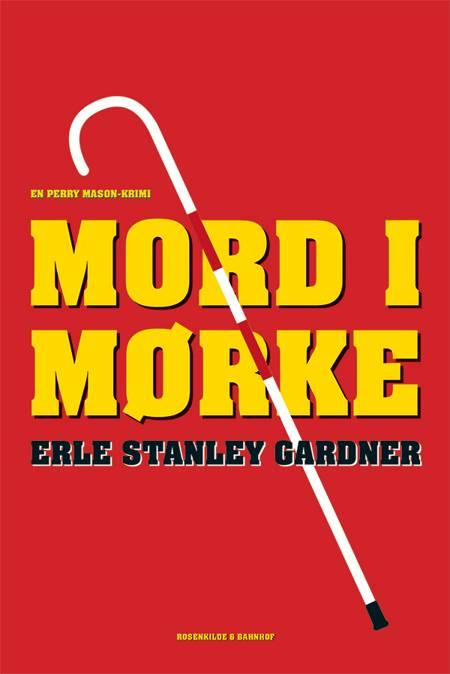 Mord i mørke af Erle Stanley Gardner