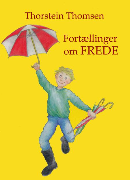 Fortællinger om Frede af Thorstein Thomsen