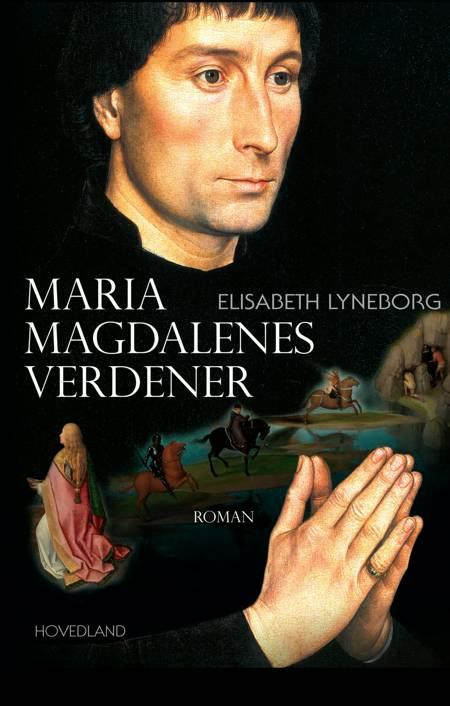 Maria Magdalenes verdener af Elisabeth Lyneborg