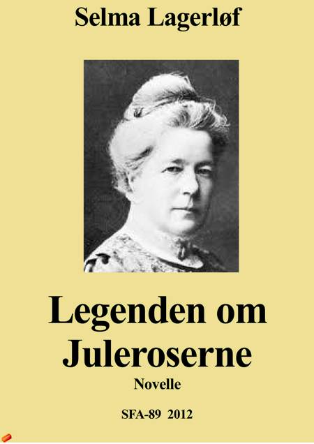 Legenden om juleroserne af Selma Lagerlöf