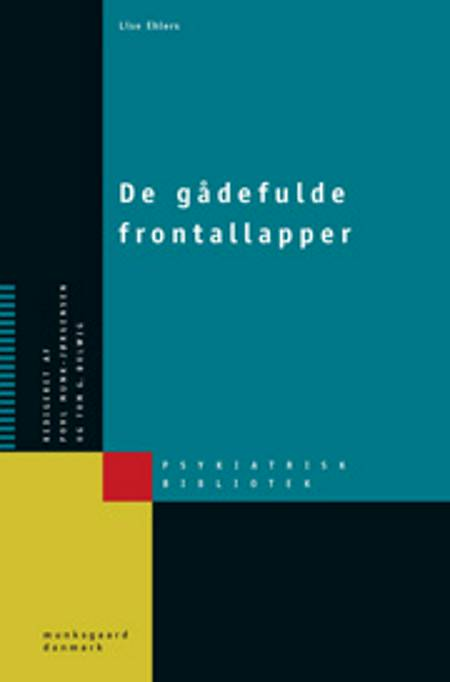 De gådefulde frontallapper af Lise Ehlers