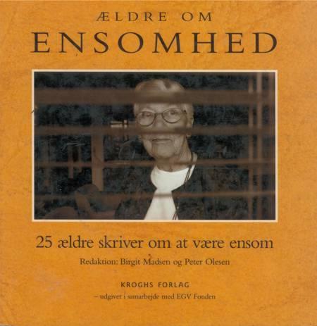Ældre om ENSOMHED af Peter Olesen og Birgit Madsen