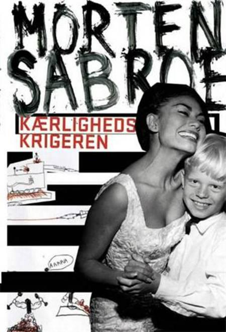 Kærlighedskrigeren af Morten Sabroe