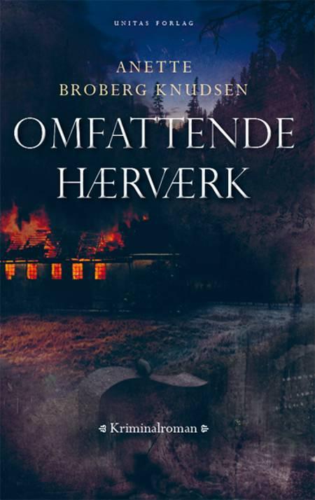 Omfattende hærværk af Anette Broberg Knudsen