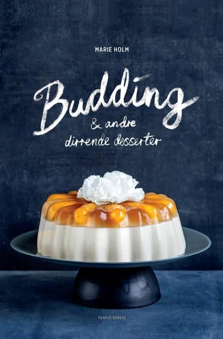 Budding & andre dirrende desserter af Marie Holm