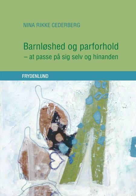 Barnløshed og parforhold af Nina Rikke Cederberg