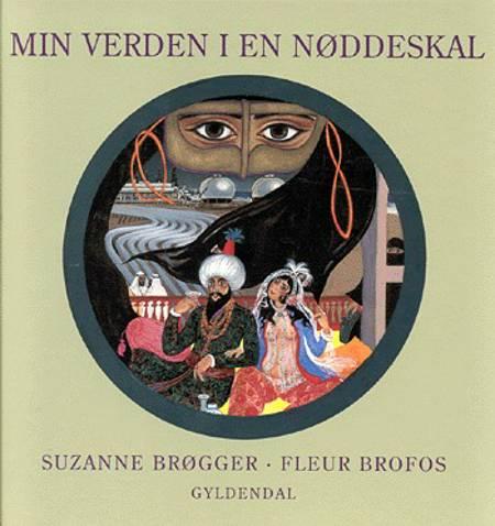 Min verden i en nøddeskal af Suzanne Brøgger