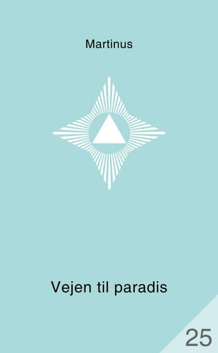 Vejen til paradis (småbog 25) af Martinus