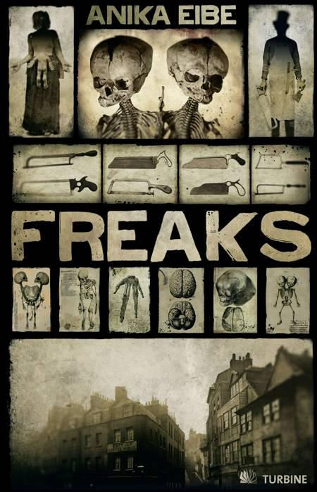 Freaks af Anika Eibe